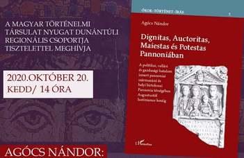 Dignitas, Auctoritas, Maiestas és Potestas Pannóniában- A politikai, vallási és gazdasági hatalom ismert Pannoniai származású és helyi birtokosai Pannonia térségében Augustustól Iustitianus Koráig