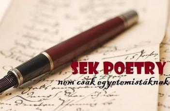 SEK Poetry - nem csak egyetemistáknak